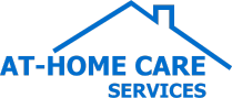 AT-HOME CARE SERVICES